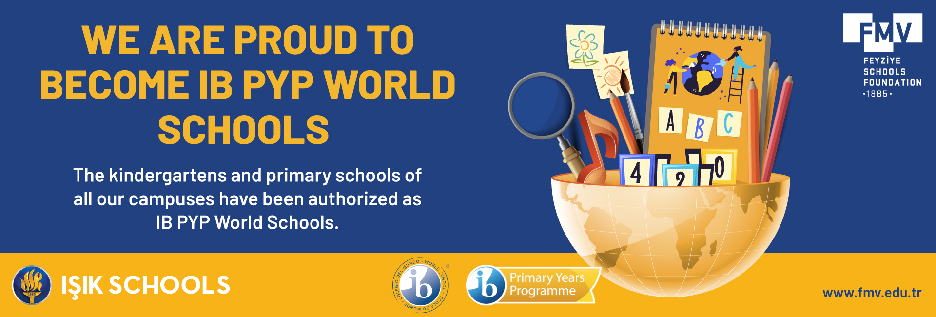 We Are Pround To Become IB PYP World Schools